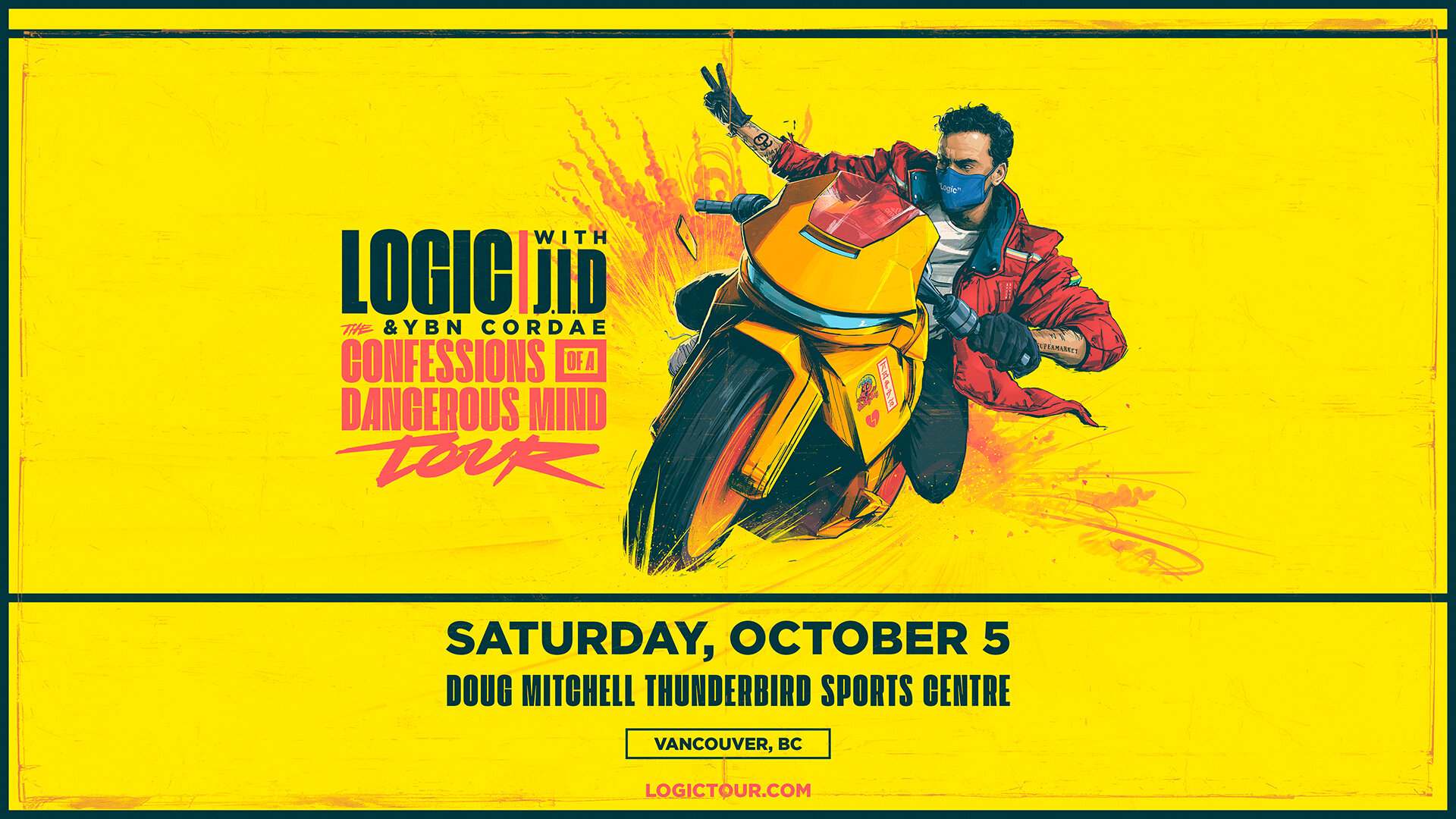Logic - Saturday, October 5th7:30PMUBC - Doug Mitchell Thunderbird Sports CentreCLAIM THIS PERK NOW!