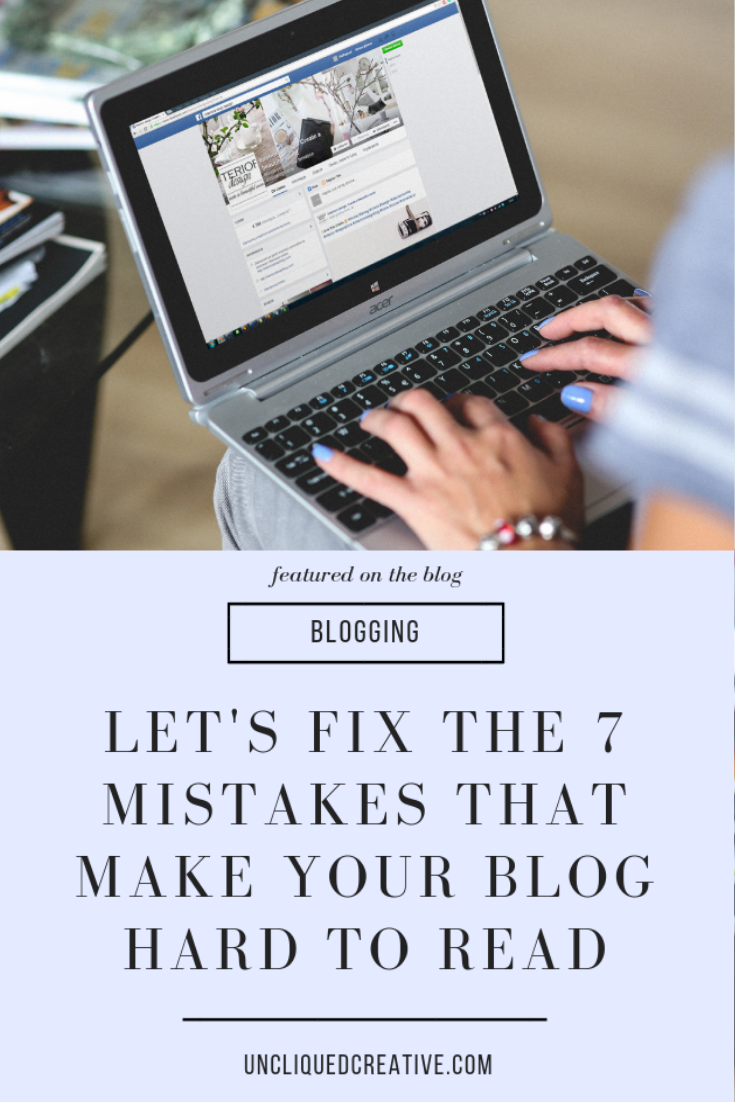 Lets fix the 7 mistakes that make your blog hard to read