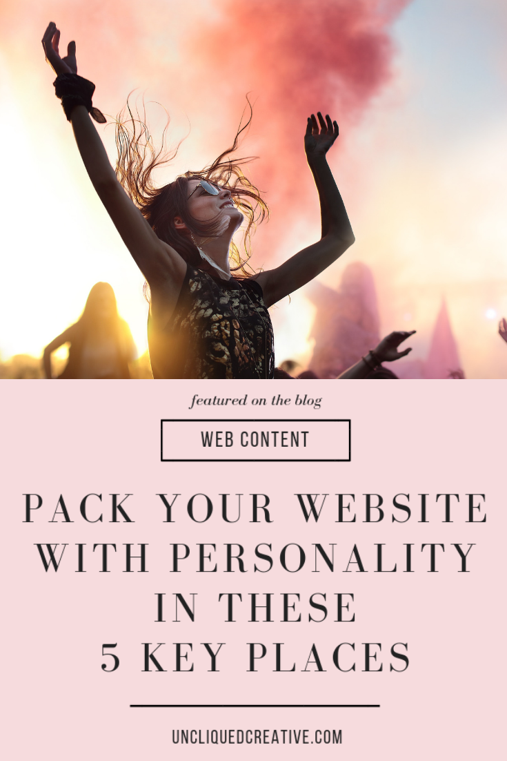 PACK YOUR WEBSITE WITH PERSONALITY IN THESE  5 KEY PLACES BLOG POST