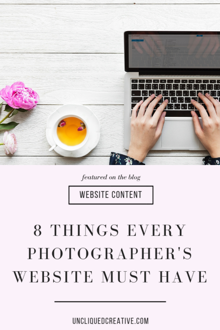 8 things every photographers website should have from uncliqued