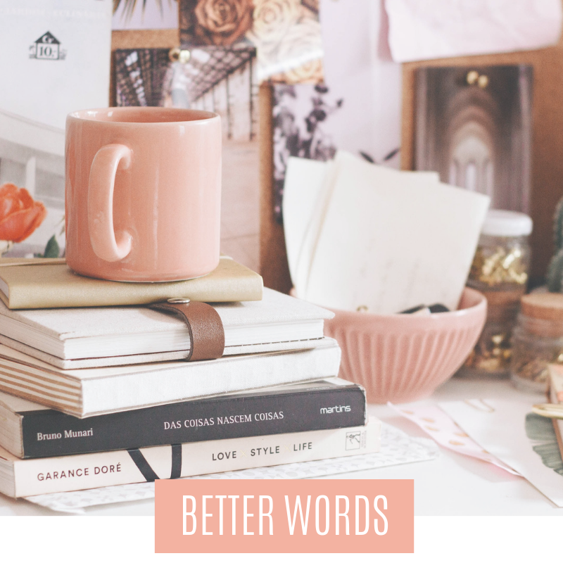 Better Words Blog Category