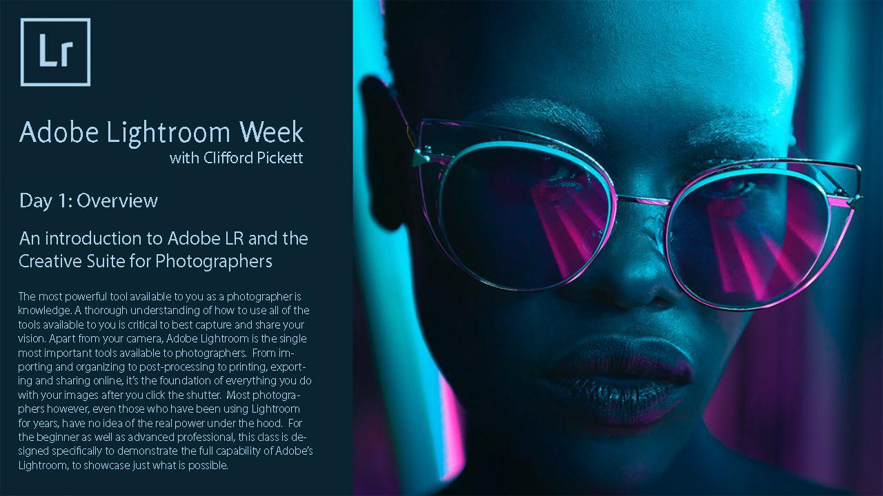 Adobe Lightroom Week Overview SLideshow presentation -