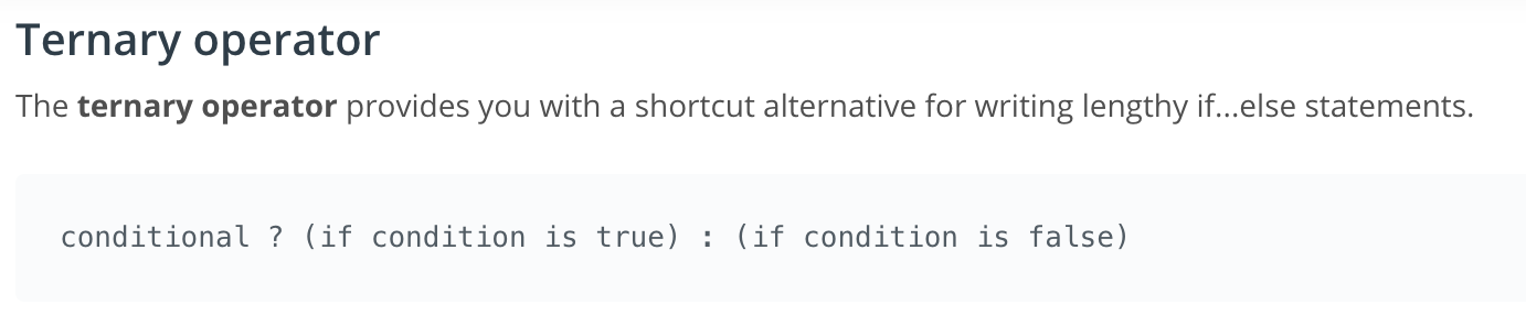 Ternary operators, explained in two lines.