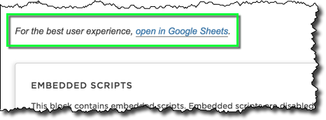 User Experience - You're done! Well, almost. While this approach is functional, it's not exactly the best user experience, so I add a link to the original Google Sheet.