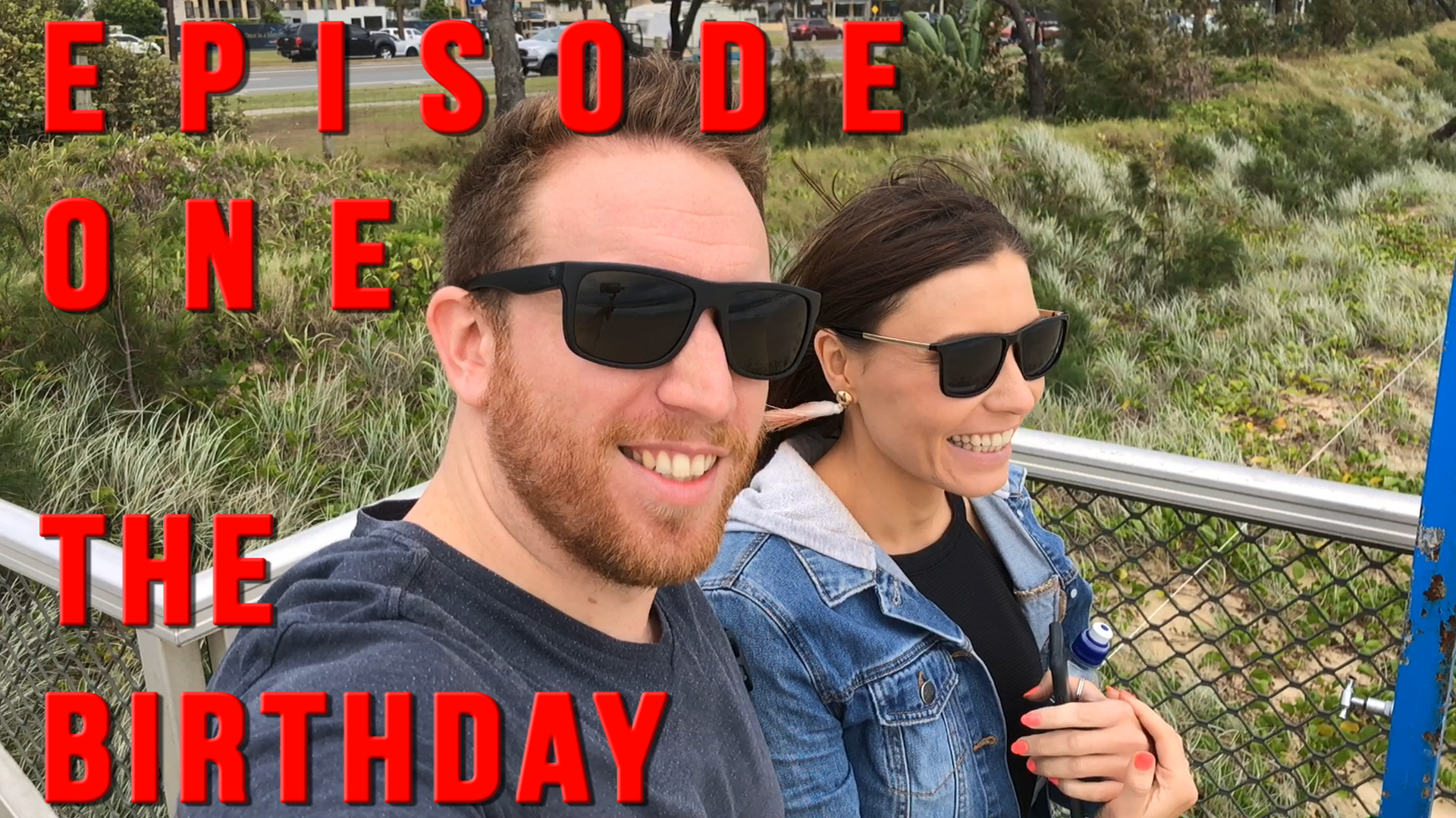 Episode 1 - The Birthday