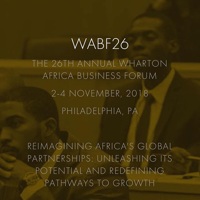 #WABF26 website now live at forum.whartonafrica.com (link in bio) with updates on this year conference, panels and speakers. Tickets will be launching soon. For inquiries or sponsorship, email us at wabf-info@wharton.upenn.edu #wharton2018 #WABF #WABF2018