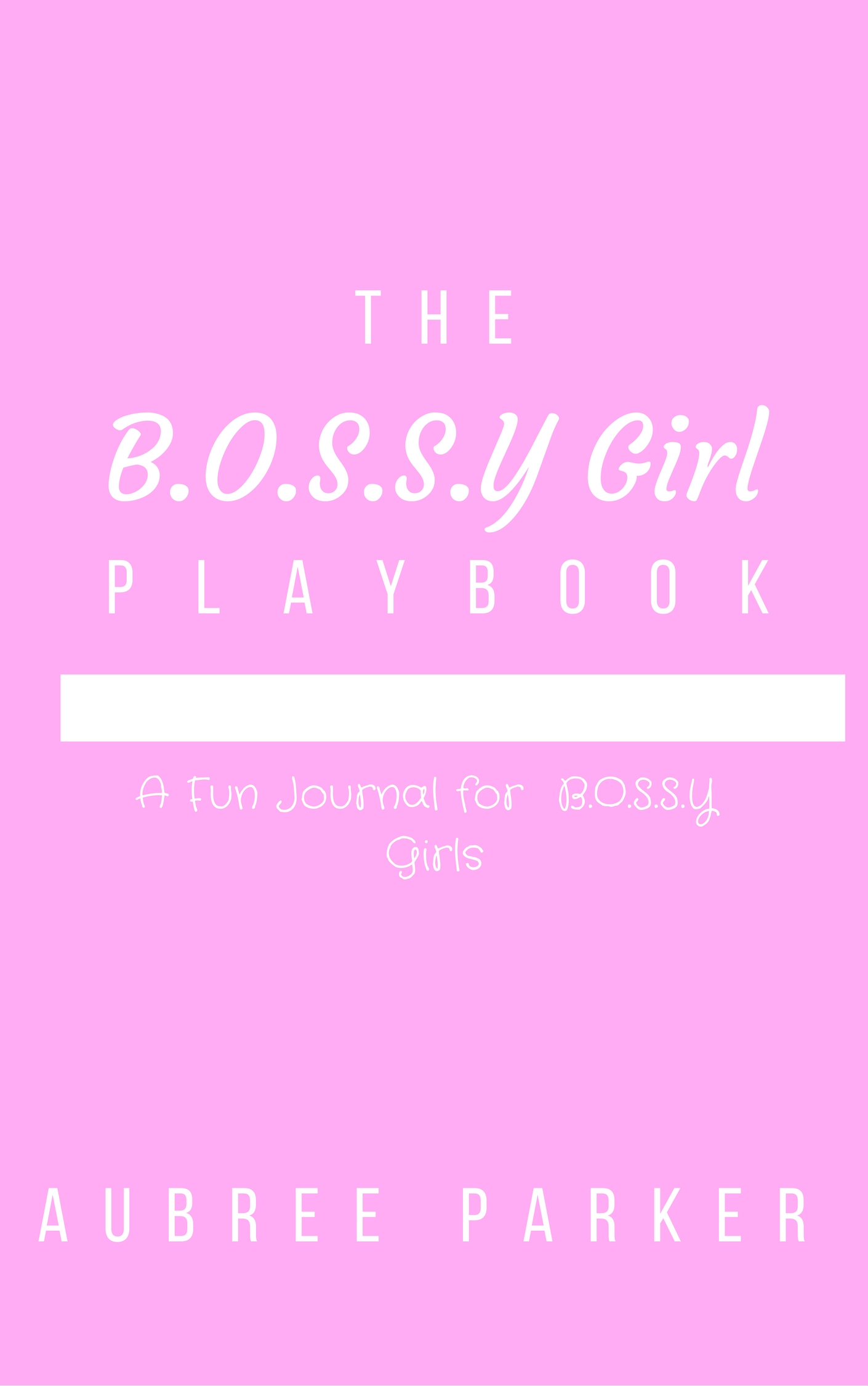 The BOSSY Playbook cover filler.jpg