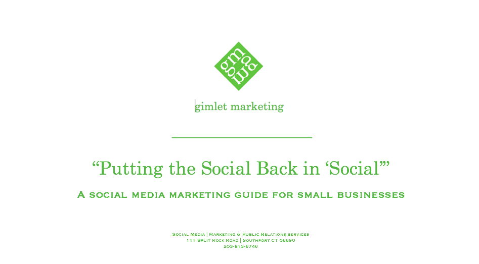Putting the social back in social, Gimlet Marketing