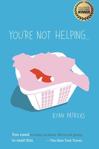 You're Not HelpingRyan Patricks - Optioned with half-hour series in development.