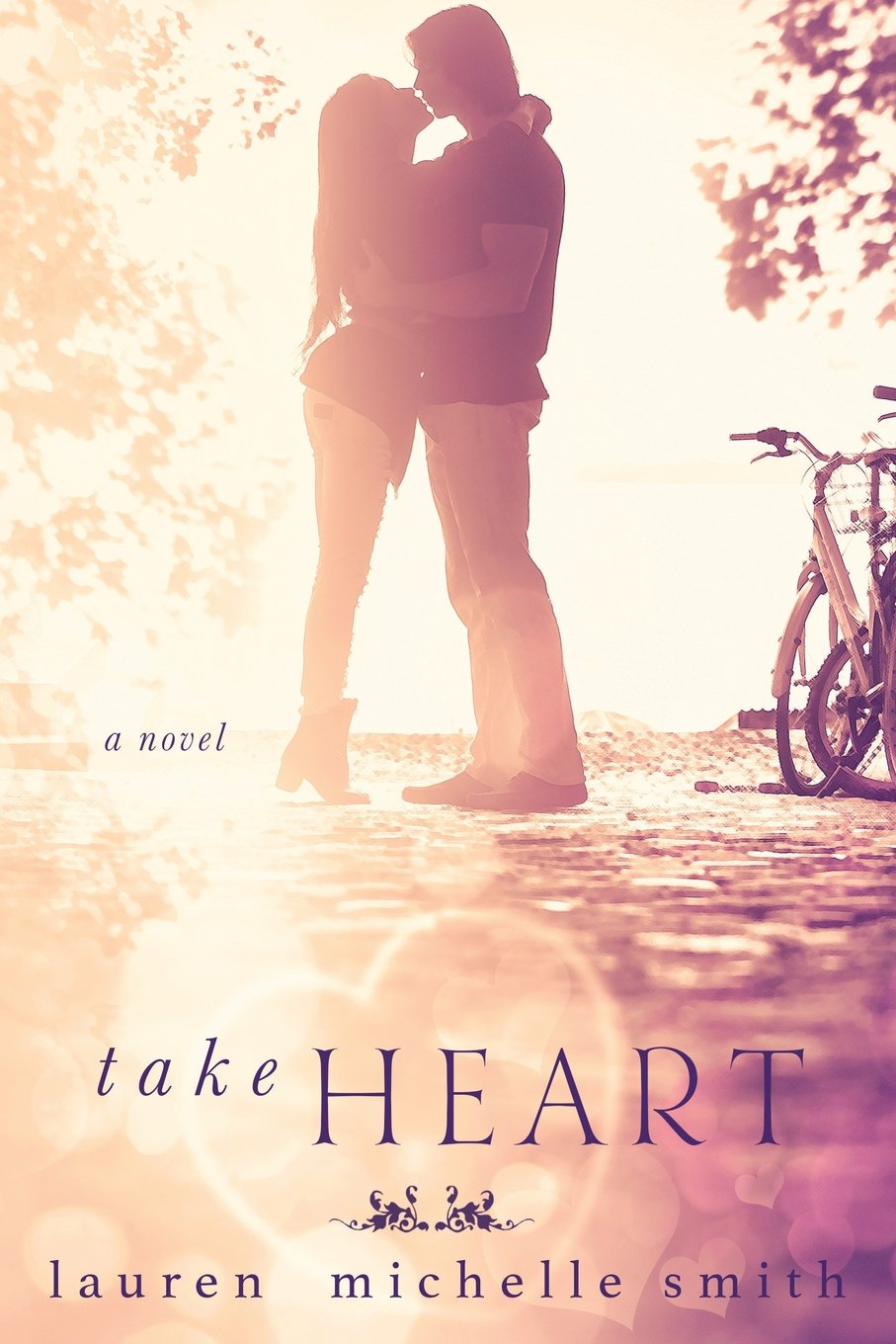 Take HeartLauren Michelle Smith -