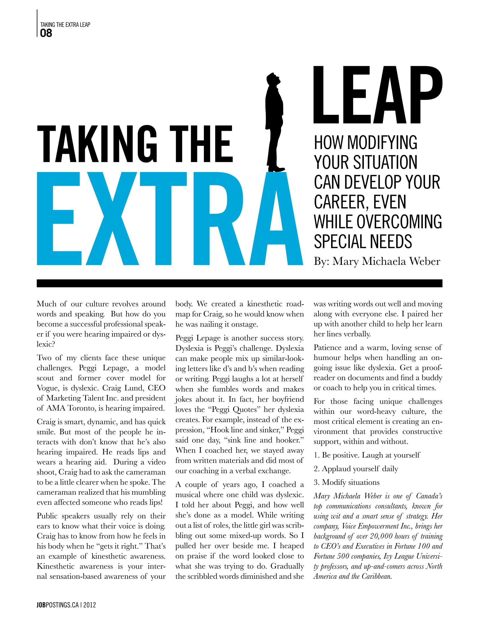 Taking the Extra Leap - Page 8, (Dis)Ability Issue, 2012How modifying your situation can develop your career, even while overcoming special needs.
