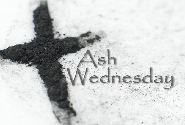 First day of Season of Lent: Receive ashes on forehead as sign of humility before God, a symbol of mourning and sorrow at the death that sin brings into the world.