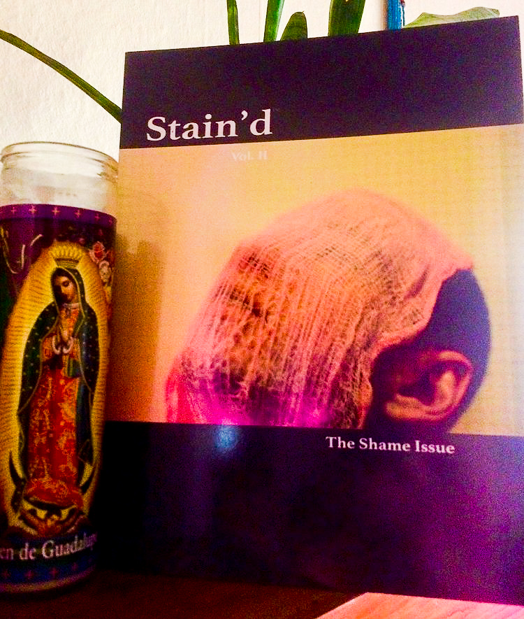 """FEATURES IN STAIN'D MAGAZINE - In 2018 two of my poems were featured in the Shame issue of the literary magazine Stain'd. Follow the link above to read my pieces """"my pretty is secret"""" and """"i told you i liked my body like a ketchup bottle."""""""