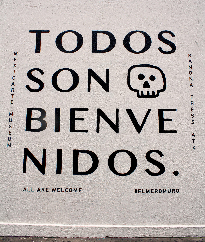 Todos Son Bienvenidos. Tony Perez. September 2016 - Summer 2017. Mexic-Arte Museum.