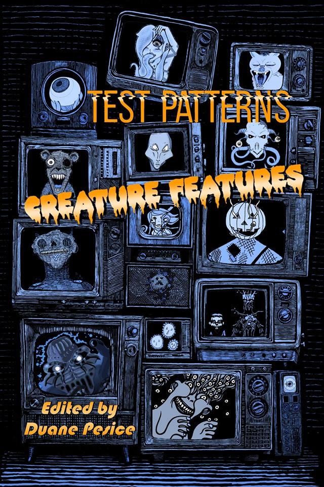 Test Patterns Creature Features.jpg