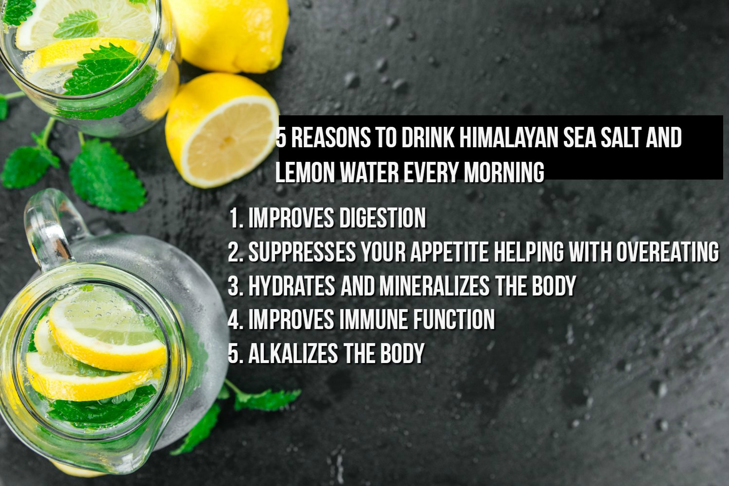 5 Reasons to Drink Himalayan Sea Salt and Water Every Morning