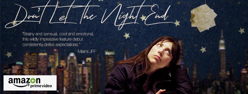 don't let the night end Galia Barkol amazon prime