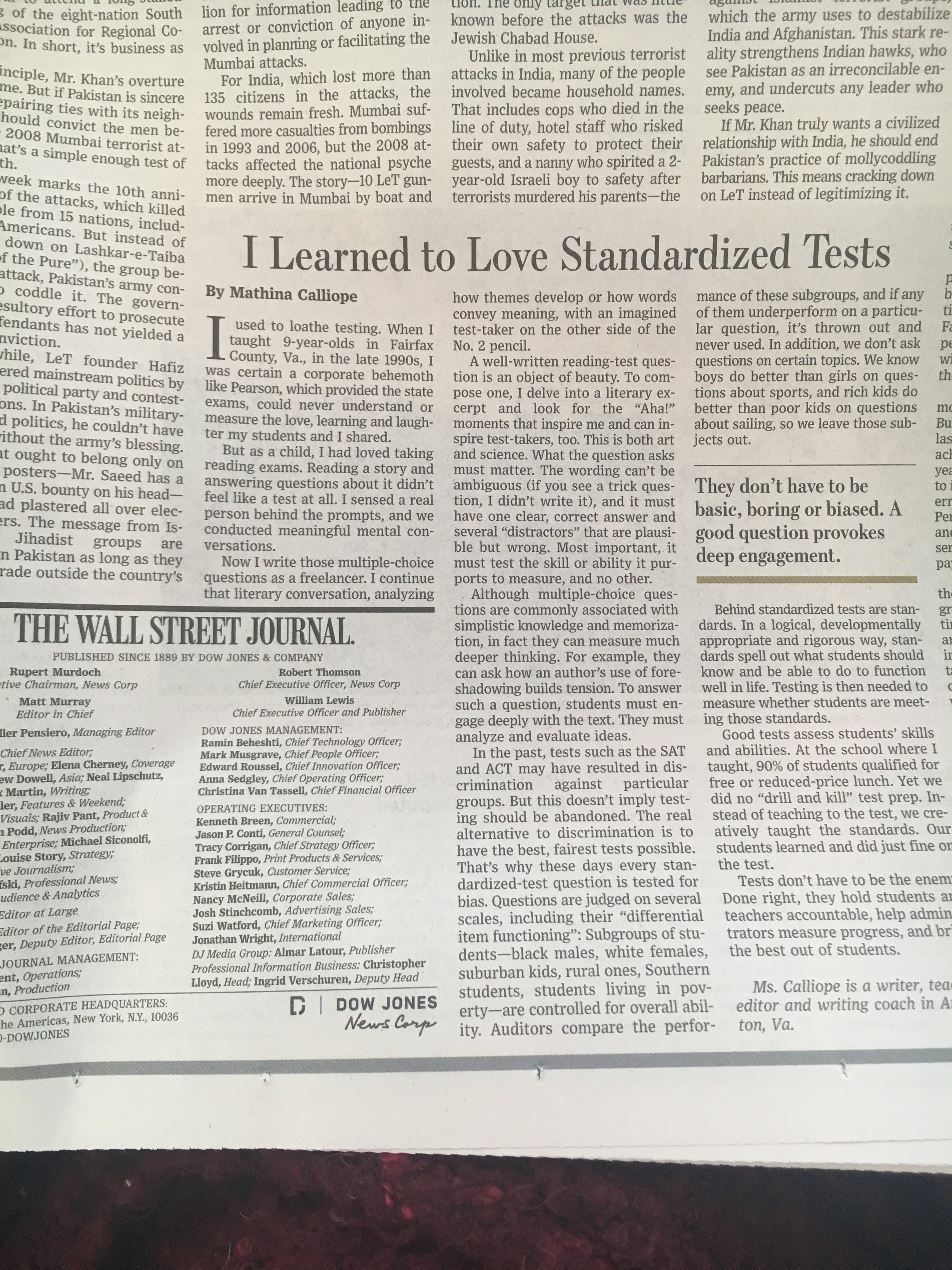 """"""" I Learned to Love Standardized Tests """" ( Wall Street Journal )  They don't have to be basic, boring, or biased. A good question provokes deep engagement."""