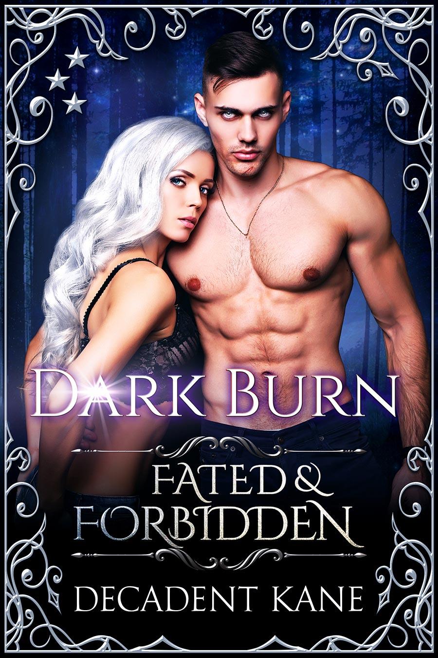 Fated-and-Forbidden---Decadent-Kane---Dark-Burn---final.jpg