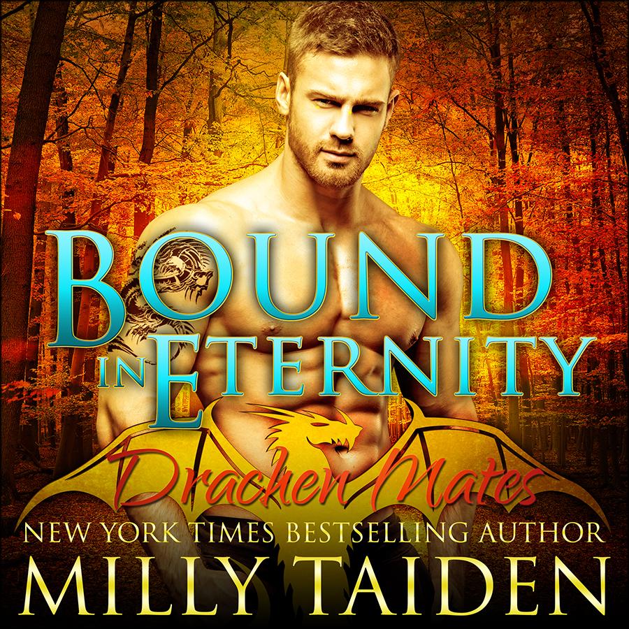 Milly Taiden - Drachen Mates 3 - Bound in Eternity - ACX.jpg