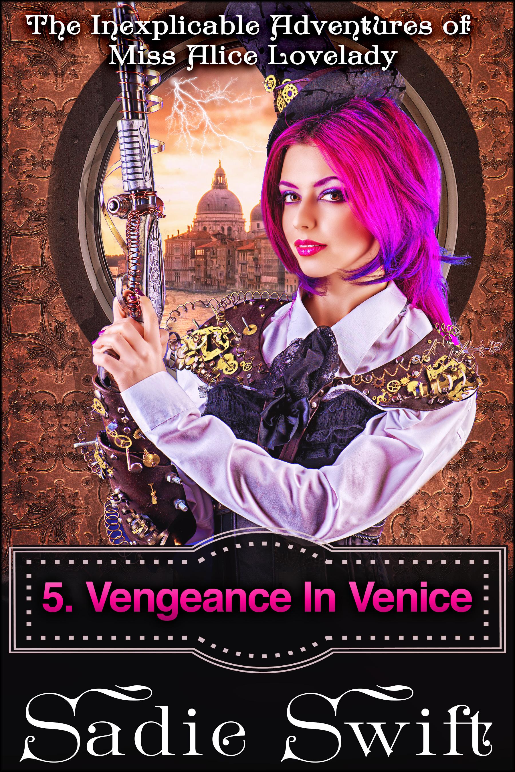 Miss Alice Lovelady  5. Vengeance In Venice.jpg