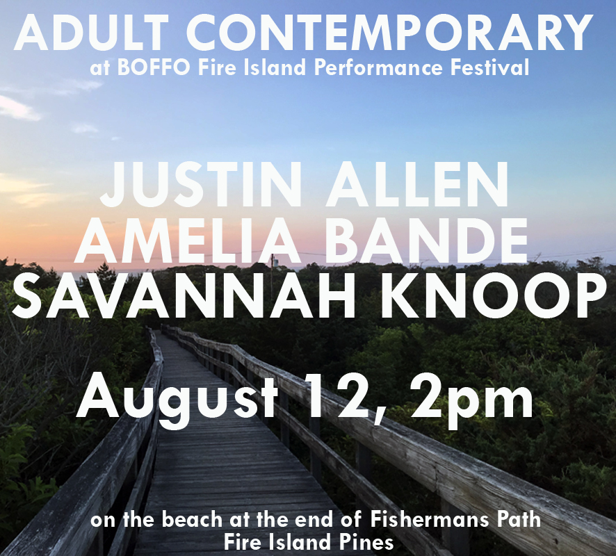 Adult Contemporary Boffo Fire Island Performance Festival