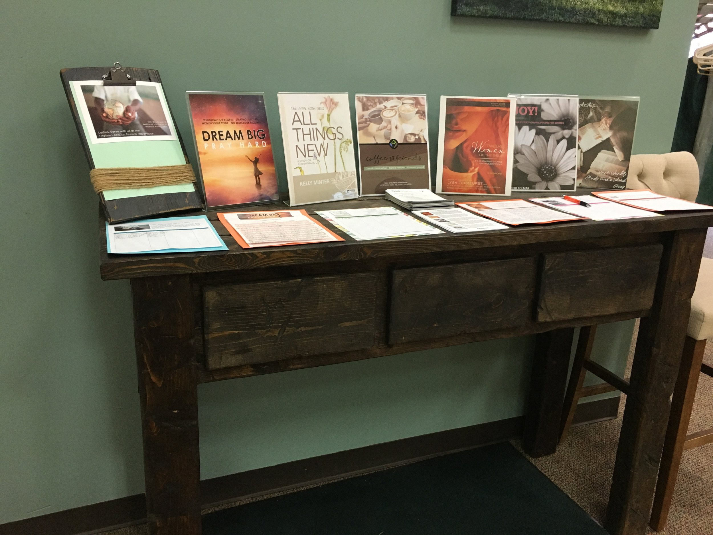 Visit the   Women's Ministry   table to sign up for bible studies and upcoming events.