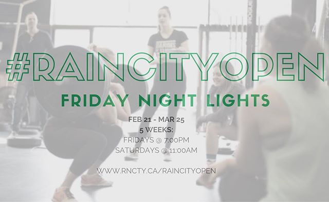 *Happening every Friday/Saturday from Feb 21st to March 25th* ・・・ 'Friday Night Lights' at 7pm. Come hangout, compete, and watch your fellow #RAthletes throw down for 5 weeks of the CrossFit Open.  Saturday morning 11am Team WOD will be replaced with a Crossfit Open workout class for those who cannot make Friday Night Lights.  Register via competition corner for the #RaincityOpenLeaderboard ! Each week we will randomly draw for a prize from the list of people who attended Friday Night Lights or Saturday morning AND submitted their score in competition corner!  Link in bio to register! ・・・ #raincityathletics #raincityathls #rathletes #raincityopen #crossfitopen #crossfit #competition