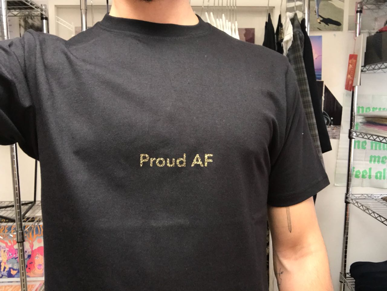 "The ""   Proud AF   "" tshirt by La Terre Est Folle. Available in S, M, L and XL sizes ."