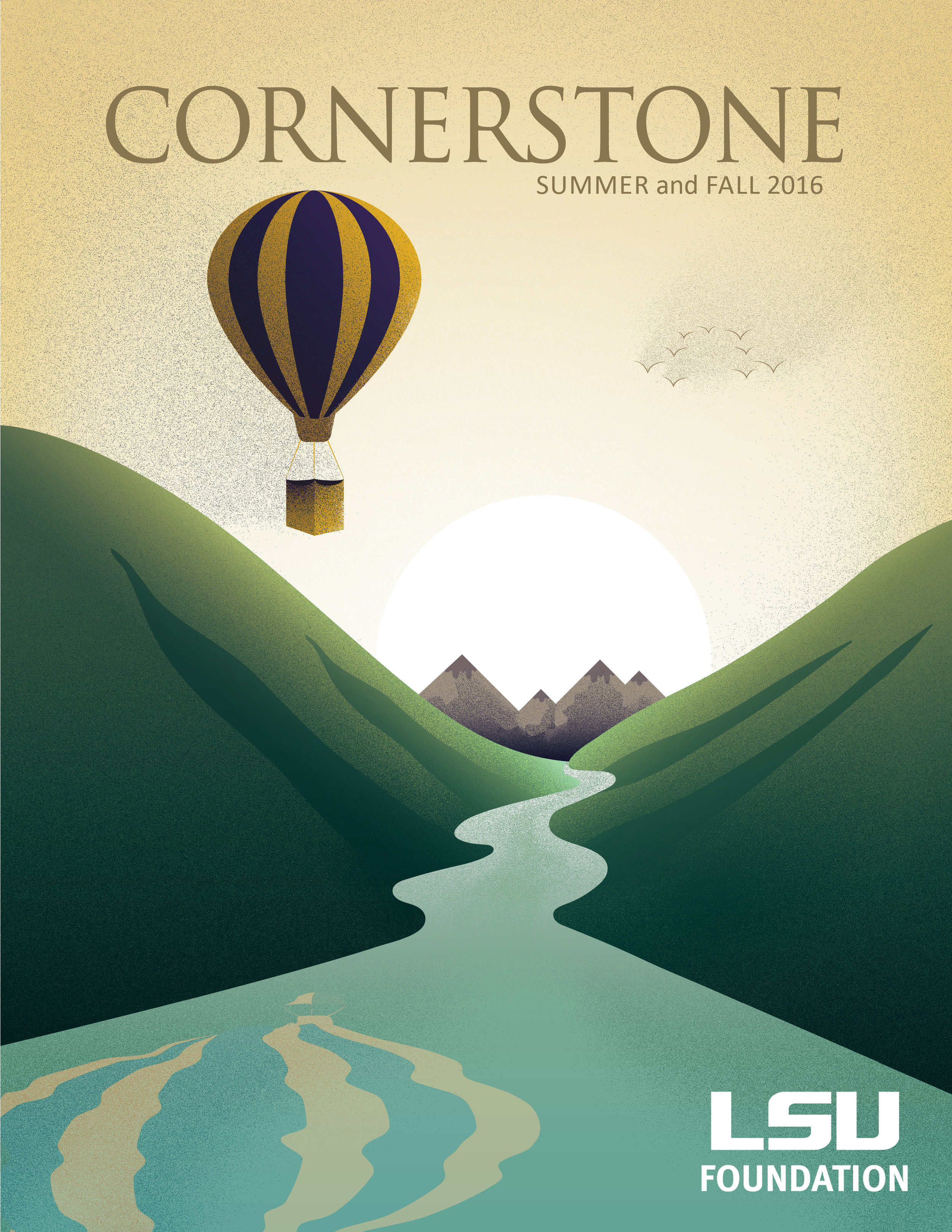 Cornerstone Redesign - Cornerstone is a publication for alumni and donors who give to Louisiana State University. For the summer and fall issue, the client wanted the cover to express the hope the University had in regards to the budget crisis that was effecting the campus. To illustrate that, I used a hot air balloon to convey the message of optimism that was needed to surmount the dilemna.For the interior, previous issues were all designed by various designers assigned to the project so my job was to create a template going forward for other creatives to use including a grid structure, typeface choices, photo styles, pull quotes, etc. to create a more consistent look for the editorial piece.