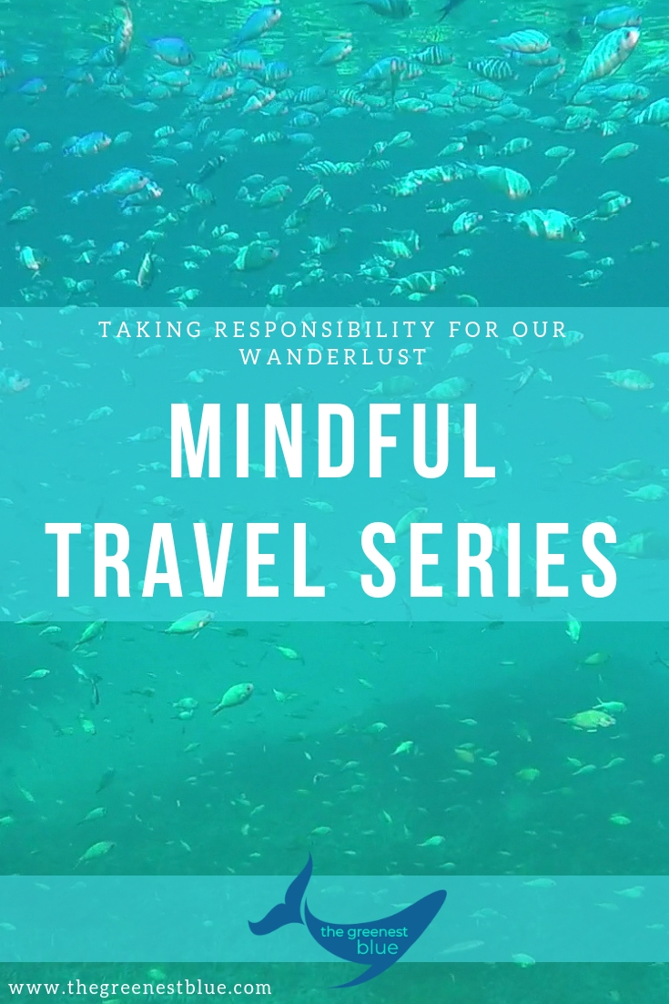 We're exploring what it means to travel mindfully in a new series on the blog. Come join me as I try and be as eco-friendly and responsible as I can whilst exploring this world!