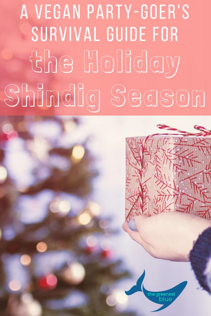A Vegan Party-Goer's Survival Guide for Shindig Season