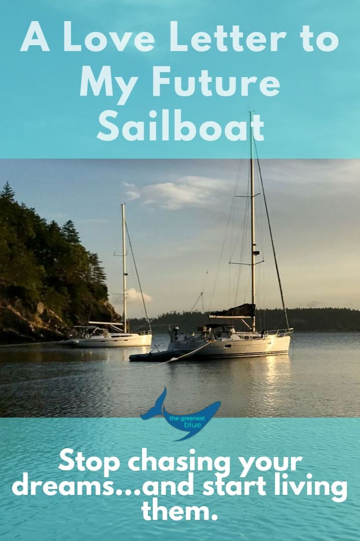 A Love Letter to My Future Sailboat