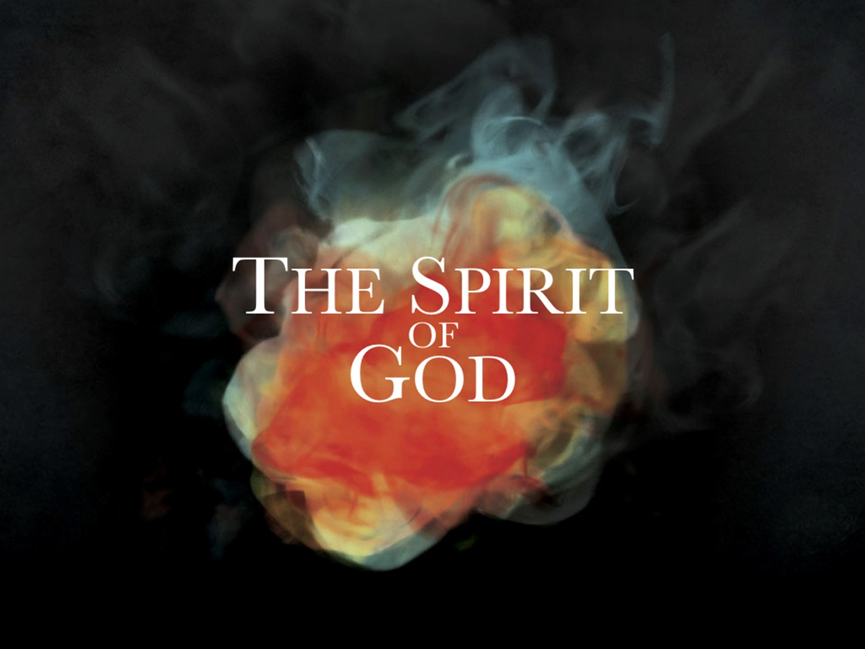 2018 04 15 -  The Spirit of God PPT Slides.jpg