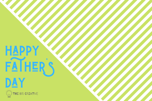 bri rinehart; design; the bri creative; fathers day