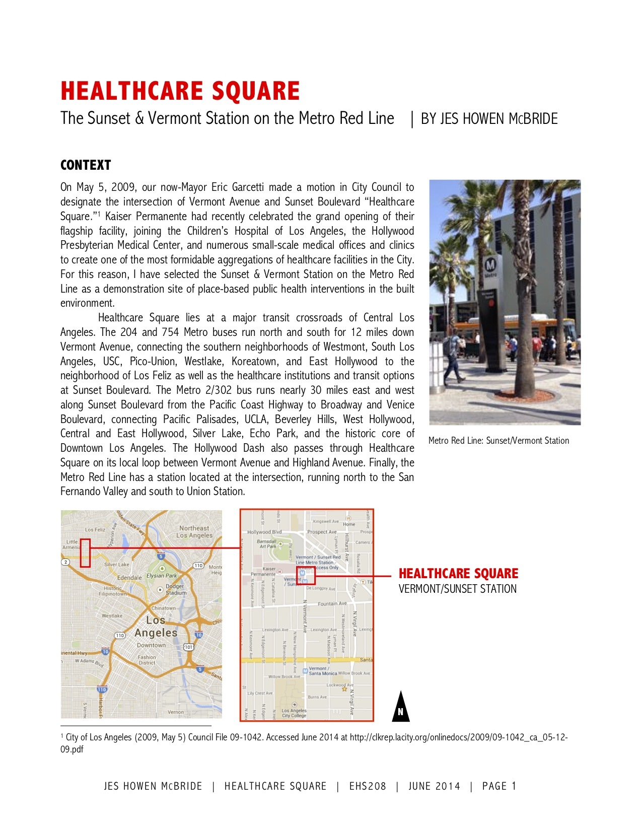 Placemaking + Public Health Study  for a UCLA graduate-level course for Public Health and the Built Environment; Microsoft Word, InDesign, Photography, Field Research