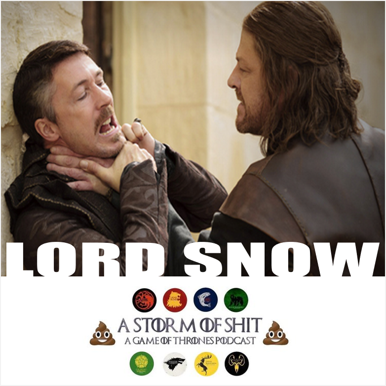 A STORM OF SHIT    EPISODE 3   Lord Snow    Ollie, Fernando, and Downtown Brittani Brown and discuss the third episode of Game of Thrones through the lens of 7 years of show watching.