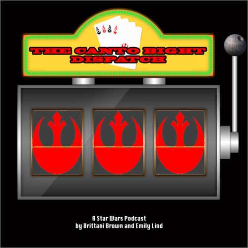 THE CANTO BIGHT DISPATCH    EPISODE 12    Good vs. Email    On this episode of Canto Bight Dispatch:Emily watched 4 episodes of the Clone Wars,Brittani got a new porg & named him Canadian Bacon,Top 3 Star Wars fashion choices are discussed... AND MUCH MORE!