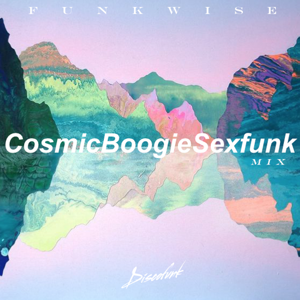 CosmicBoogieSexFunk Mix  Recorded in Bali, Indonesia Jaunary 2017