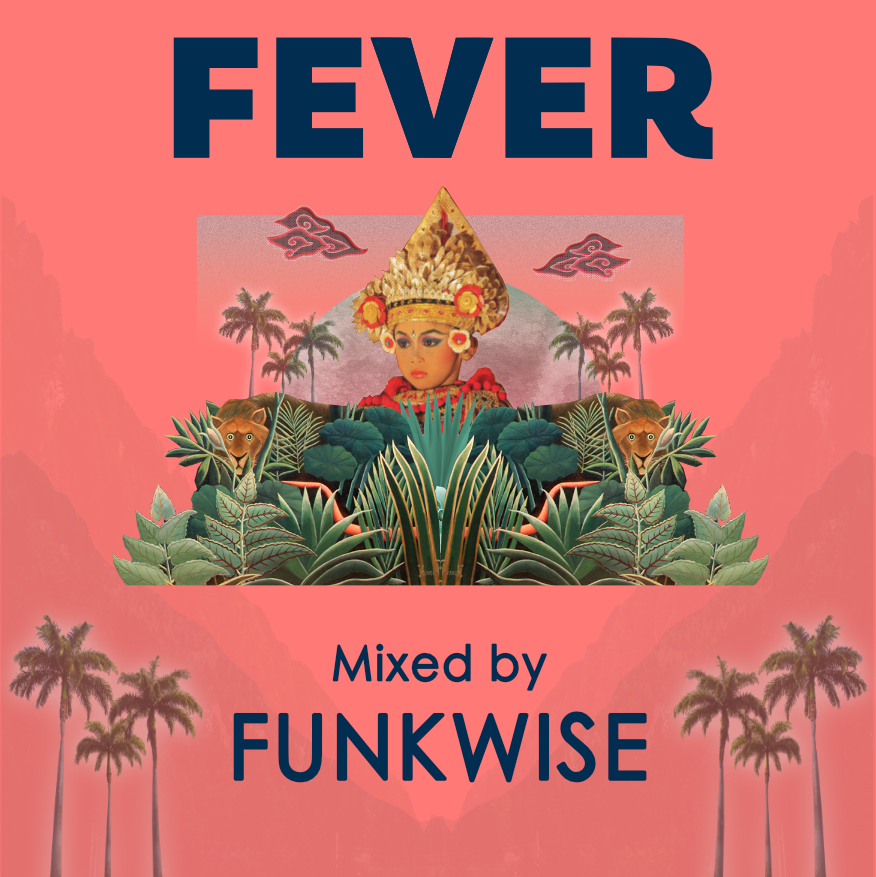 Guest mix for the run-up to  FEVER Bali .  January 2018