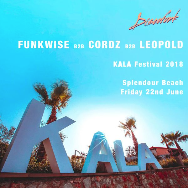 B2B with Discofunk residents Cordz & Leopold at  KALA Festival  2018