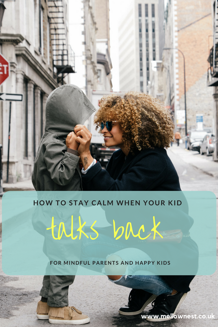Pinterest pin. Mother pulling up child's hood. How to stay calm when your kids talks back.