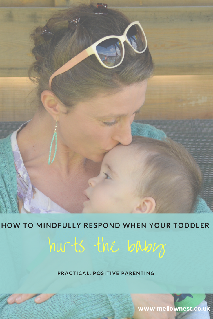 Pinterest pin. Mother kissing child. How to mindfully respond when your toddler hurts the baby.