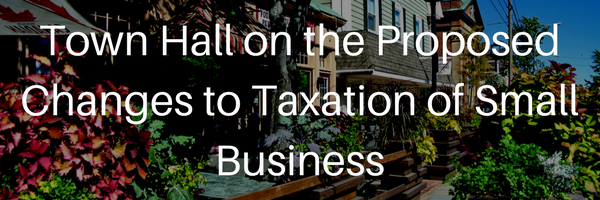Town Hall on the Proposed Changes to Taxation of Small Business.png