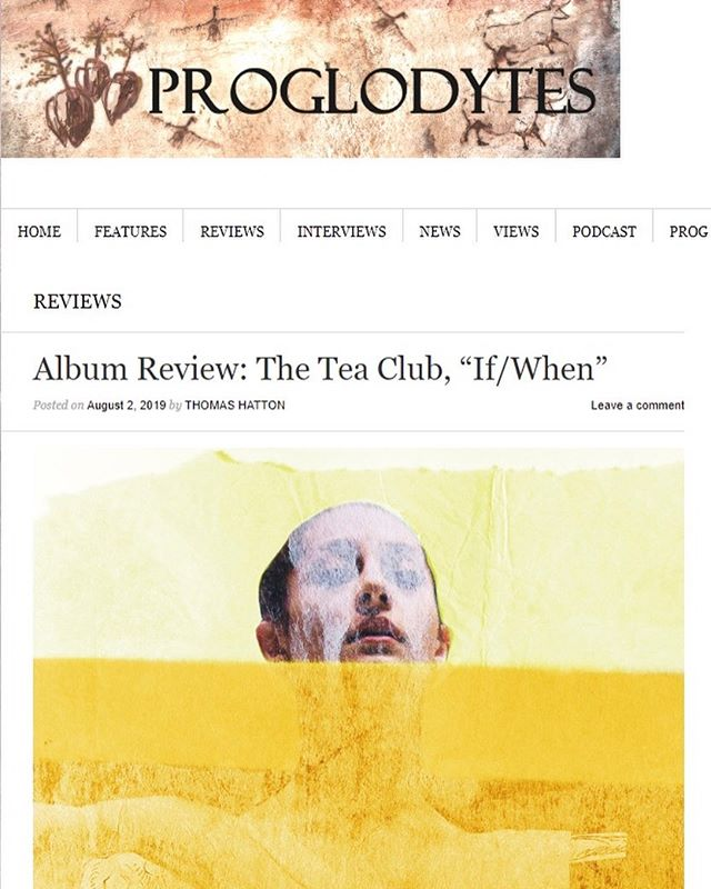 "Thank you to @tehatton2 from @proglodytes for this awesome review of our new album ""If/When""! . . . #theteaclub #progrock #newalbum #albumreview #music #band #tea #bandsofinstagram #psychedelicrock #indie #indieband #indiemusic #proglodytes"