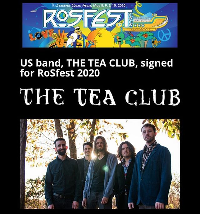 We are very excited to be playing @rosfest 2020! . . . #theteaclub #progrock #newalbum #music #band #tea #bandsofinstagram #psychedelicrock #indie #indieband #indiemusic #rosfest #musicfestival #progressiverock
