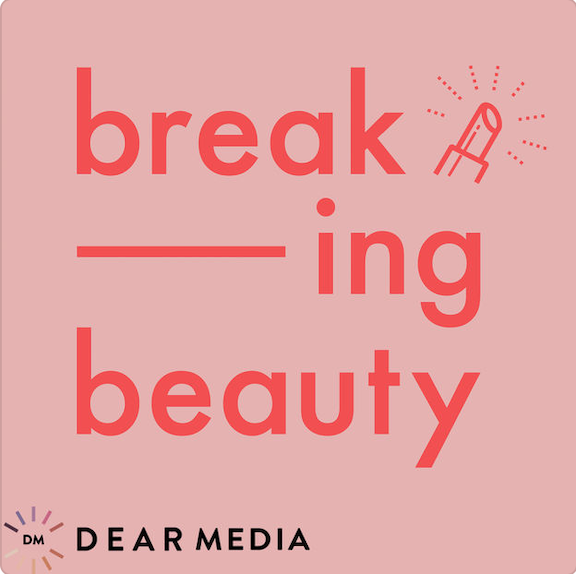 Podcasts - Breaking Beauty.png