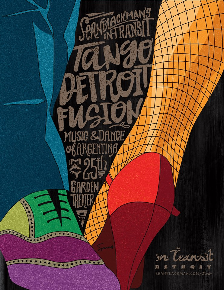 May ~ARGENTINA      Tango Detroit Fusion