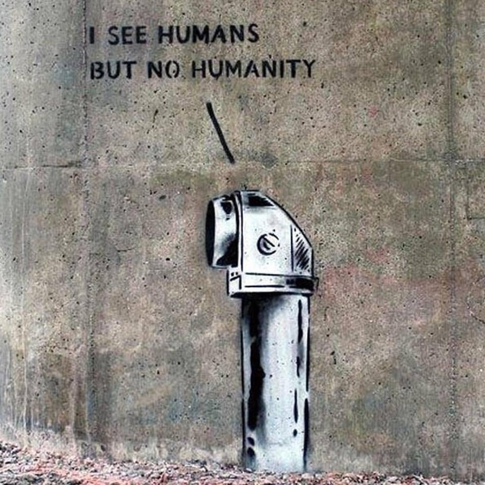 I See Humans But No Humanity.jpg