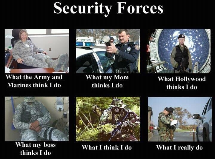 military-humor-security-forces-what-i-do.jpg